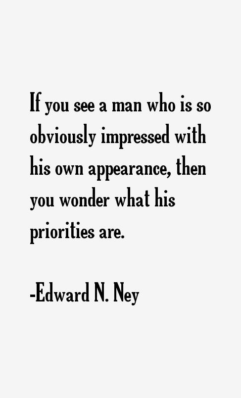 Edward N. Ney Quotes