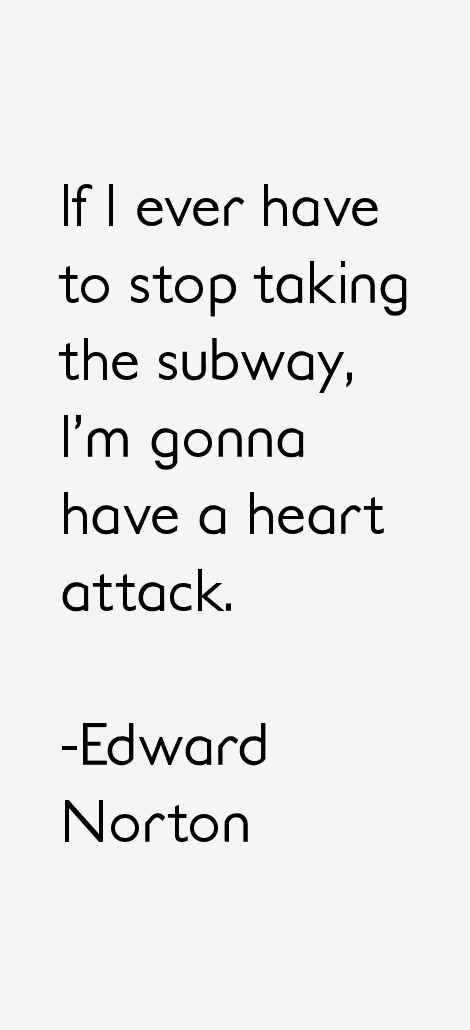 Edward Norton Quotes