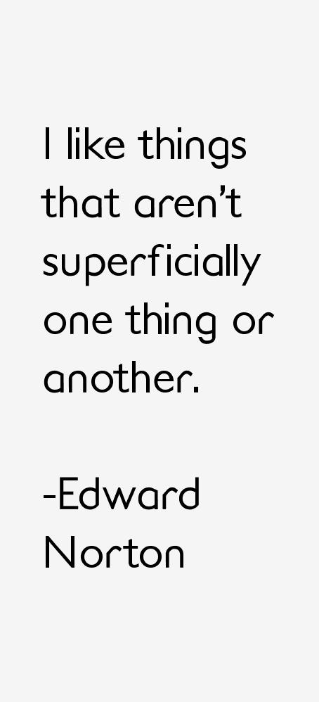 Edward Norton Quotes