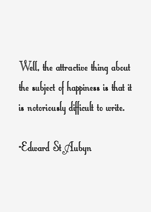 Edward St Aubyn Quotes