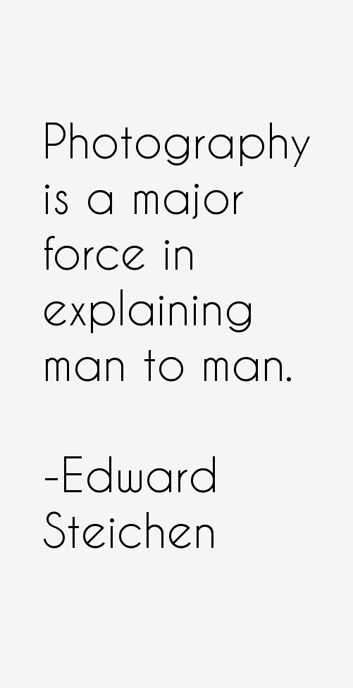 Edward Steichen Quotes