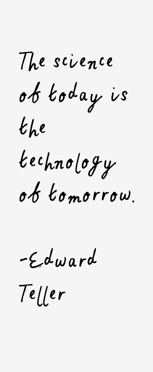 Edward Teller Quotes