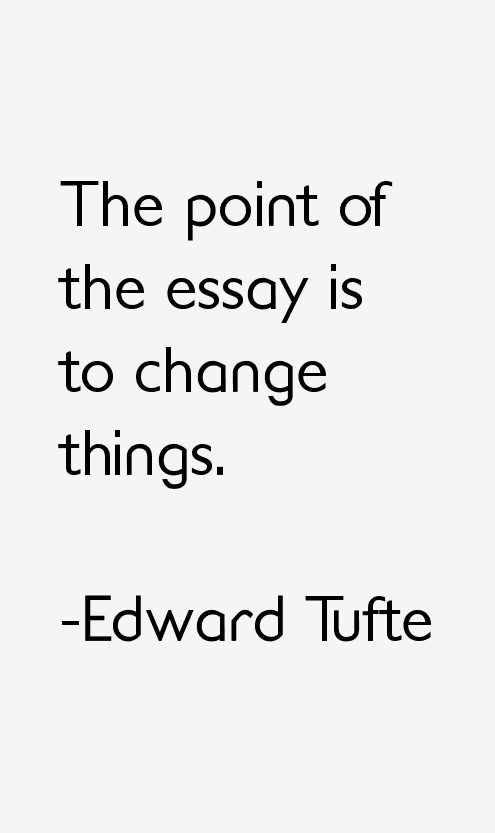Edward Tufte Quotes