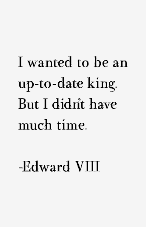 Edward VIII Quotes