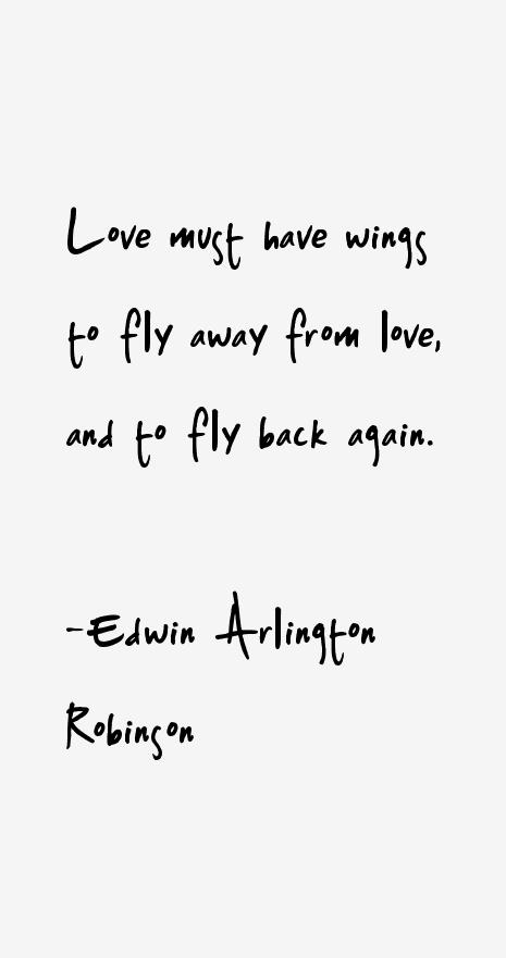Edwin Arlington Robinson Quotes
