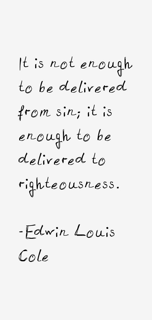 Edwin Louis Cole Quotes