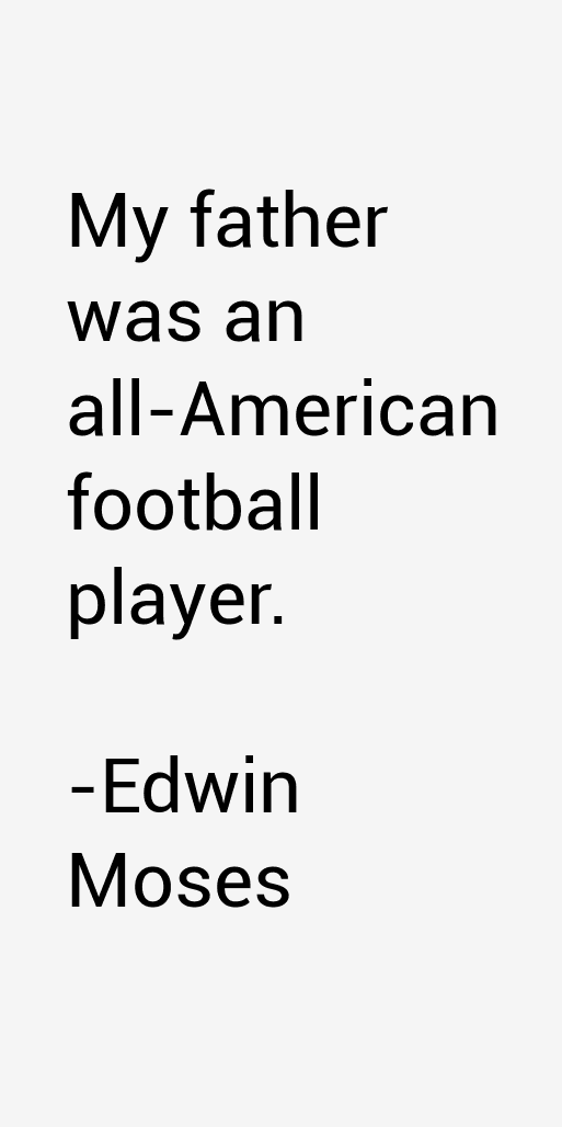 Edwin Moses Quotes