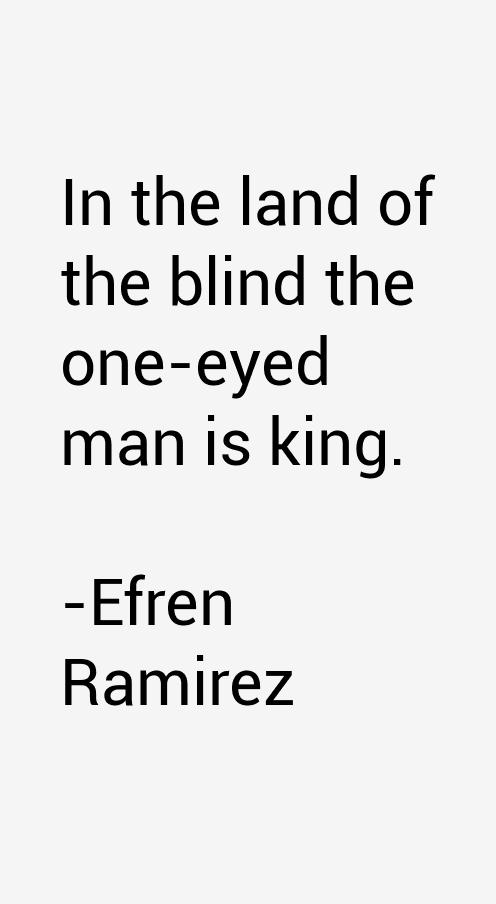 Efren Ramirez Quotes