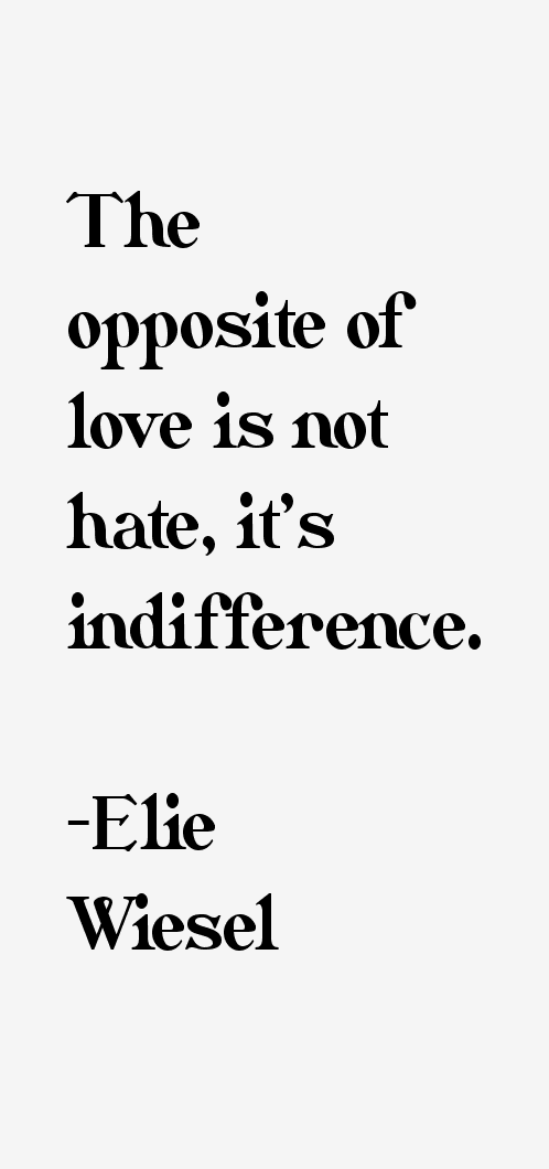 elie wiesel essay on indifference Elie and marion wiesel - night | book print (elie wiesel timeline and world events: our minds numb with indifference.