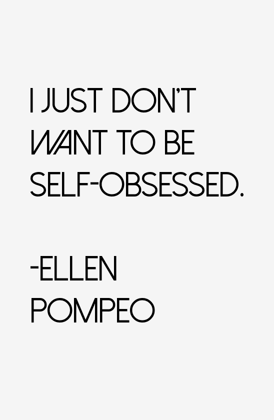 Ellen Pompeo Quotes Sayings Page 2