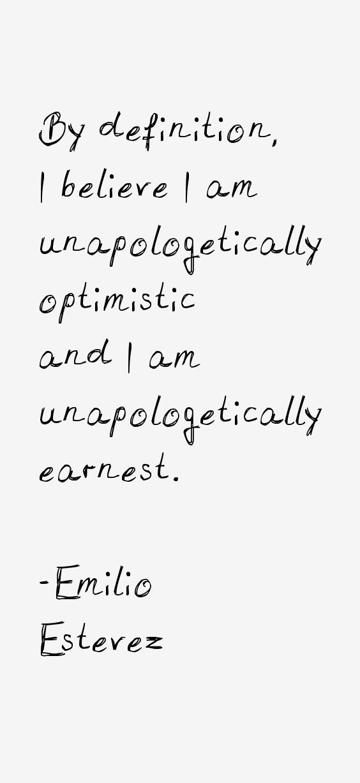 Emilio Estevez Quotes