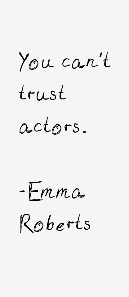 Emma Roberts Quotes