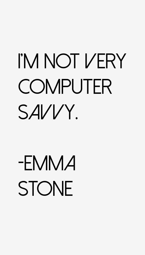 Emma Stone Quotes