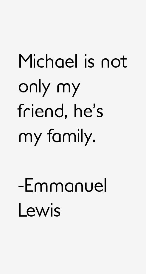 Emmanuel Lewis Quotes