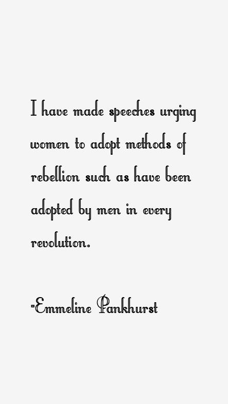 Emmeline Pankhurst Quotes