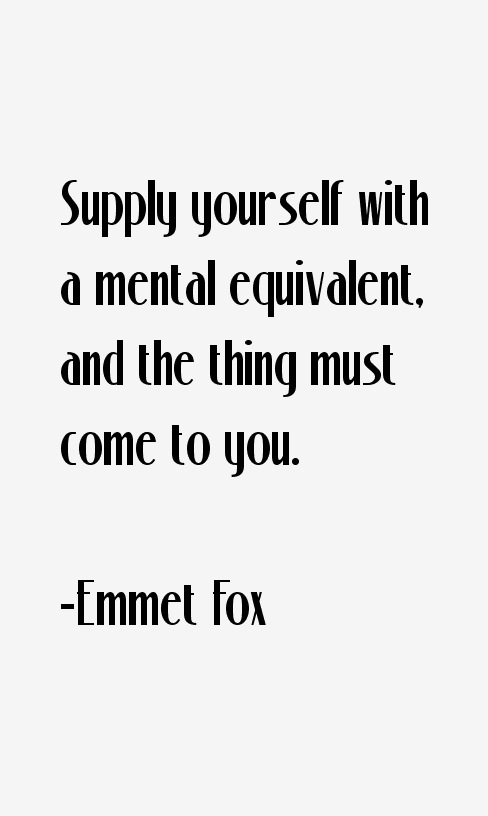 Emmet Fox Quotes
