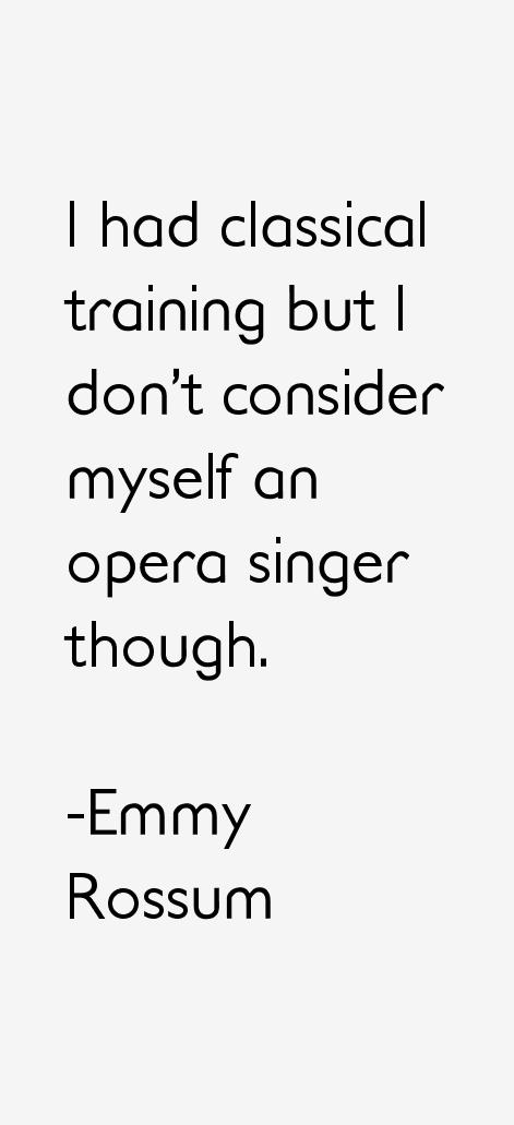 Emmy Rossum Quotes