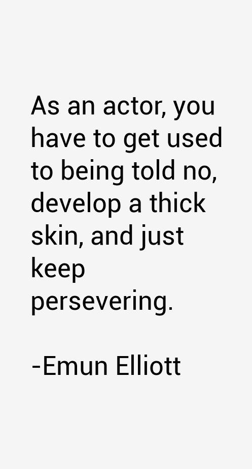 Emun Elliott Quotes