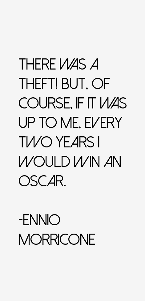 Ennio Morricone Quotes