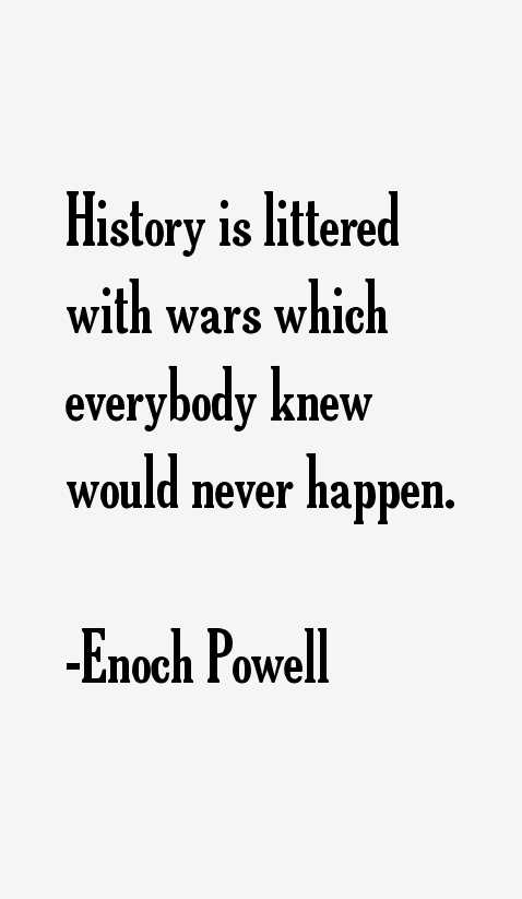 Enoch Powell Quotes