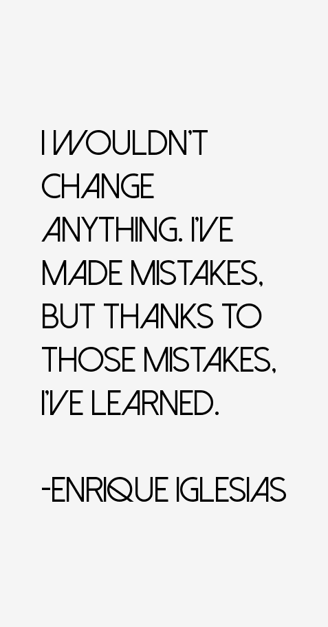 Enrique Iglesias Quotes