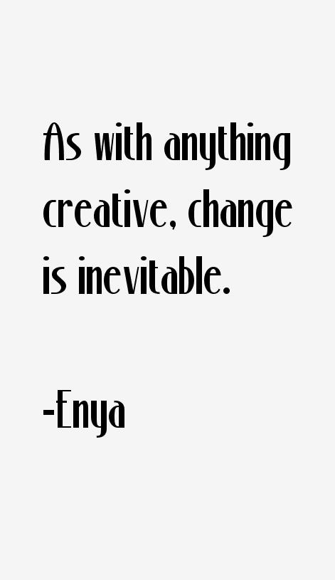 Enya Quotes
