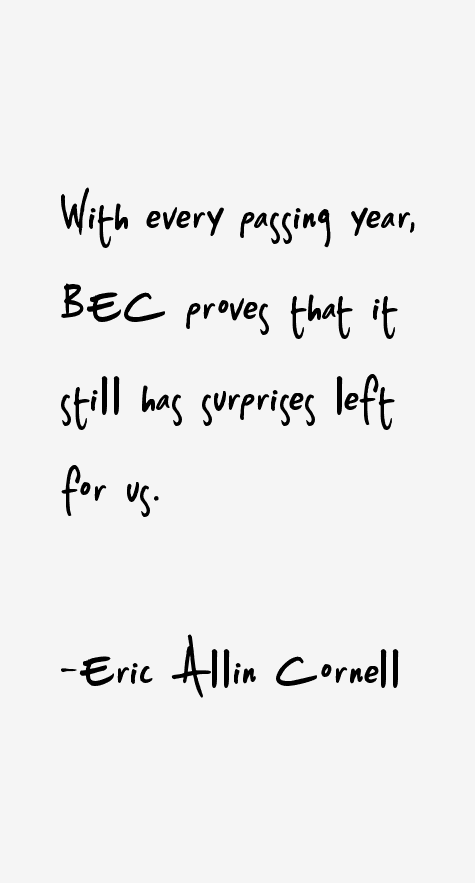 Eric Allin Cornell Quotes