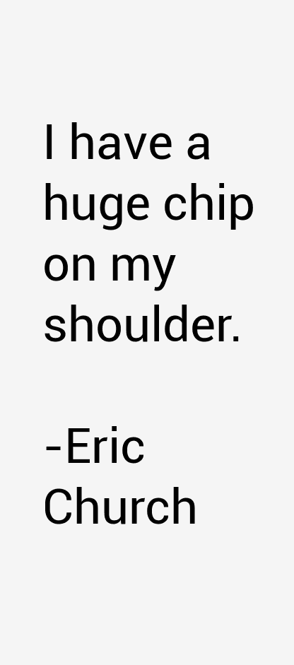 Eric Church Quotes