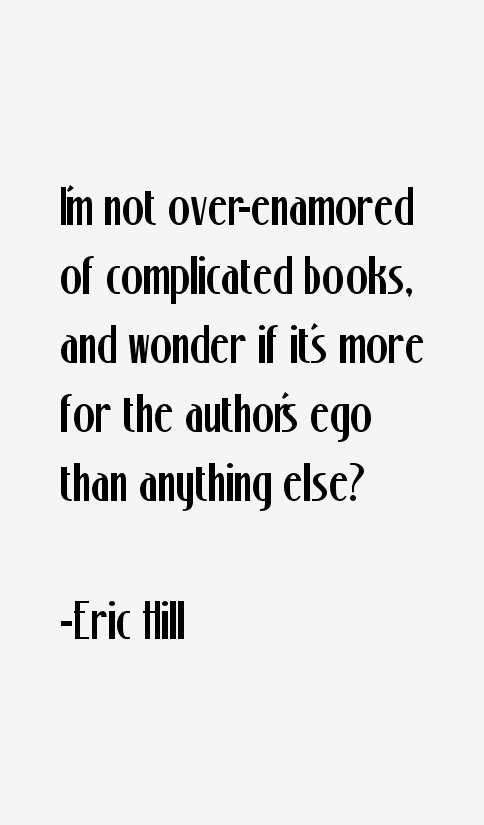 Eric Hill Quotes
