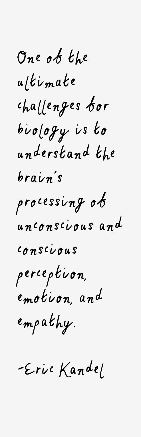 Eric Kandel Quotes