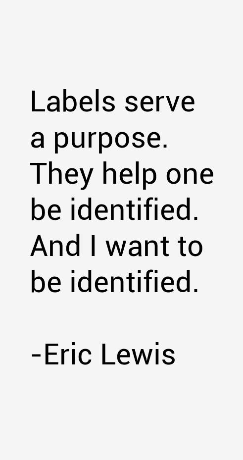 Eric Lewis Quotes