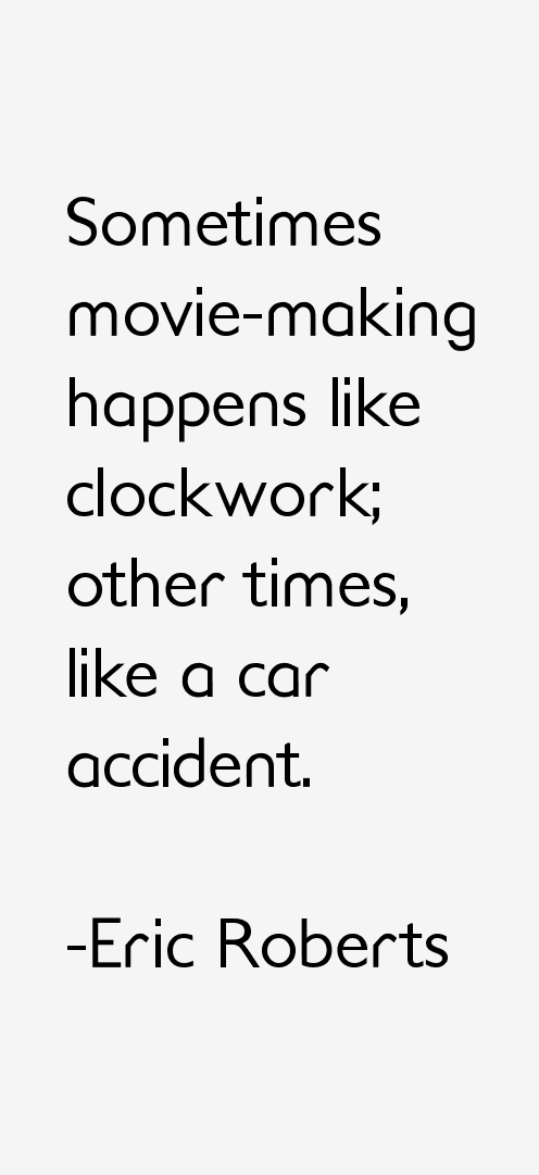Eric Roberts Quotes