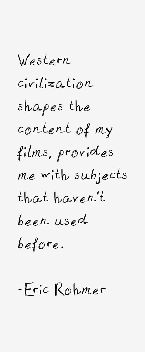 Eric Rohmer Quotes