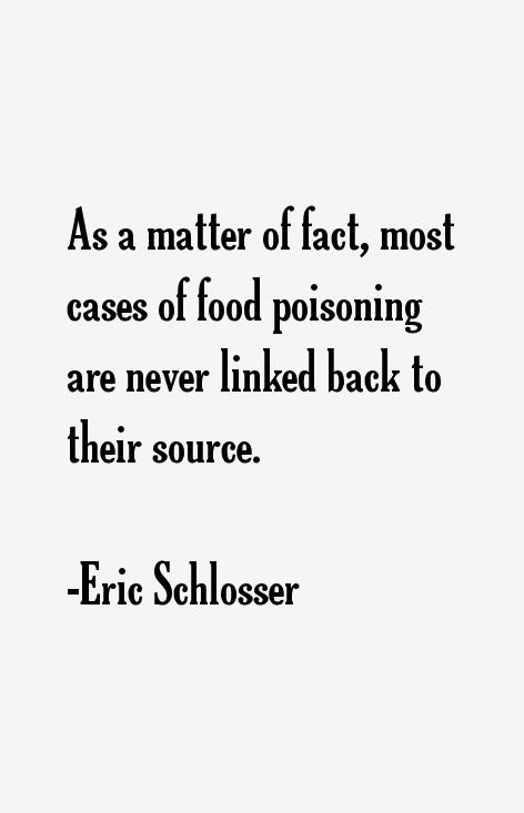 Eric Schlosser Quotes
