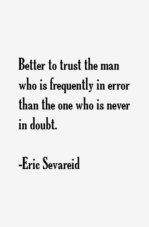 Eric Sevareid Quotes