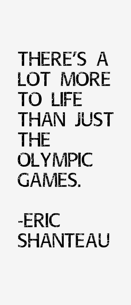 Eric Shanteau Quotes