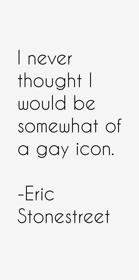 Eric Stonestreet Quotes