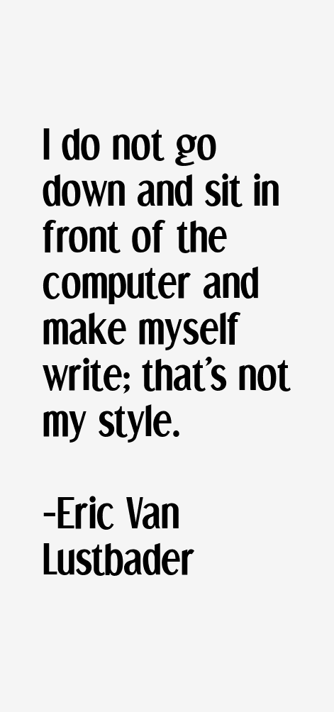 Eric Van Lustbader Quotes