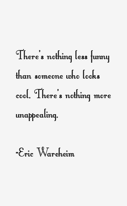 Eric Wareheim Quotes