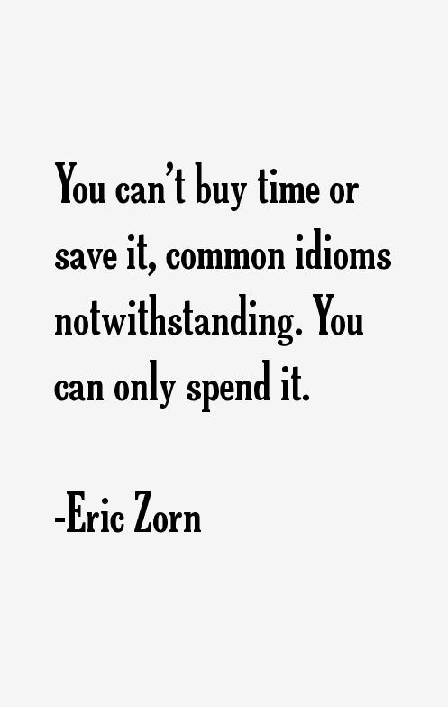 Eric Zorn Quotes