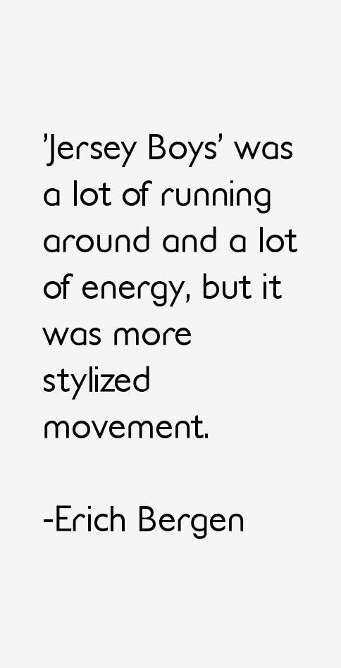 Erich Bergen Quotes