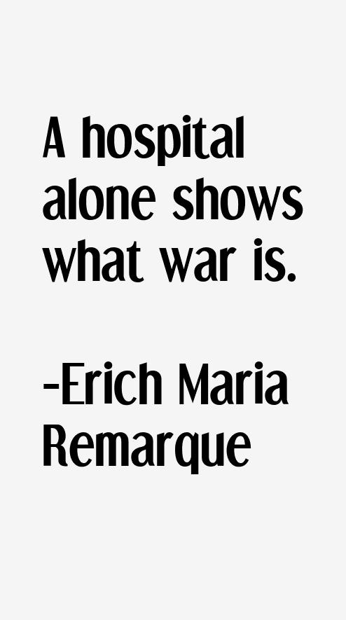 Erich Maria Remarque Quotes