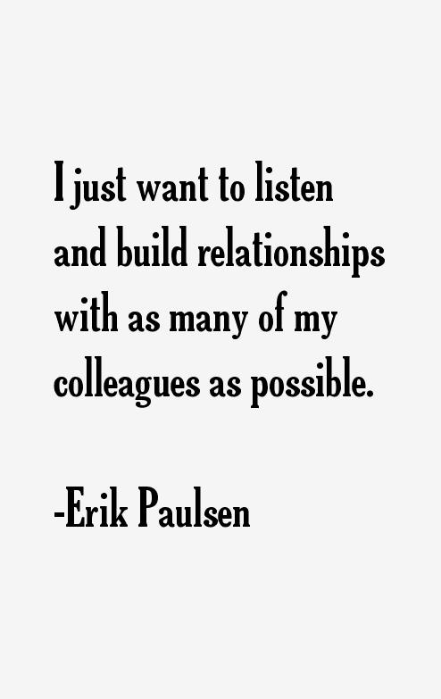 Erik Paulsen Quotes