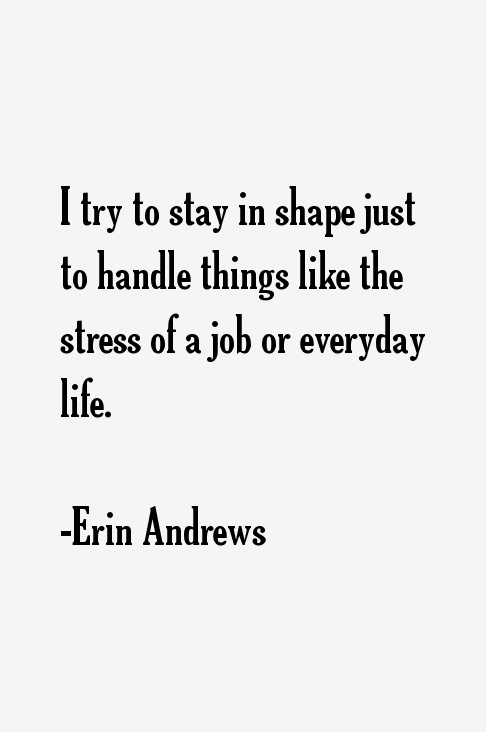 Erin Andrews Quotes