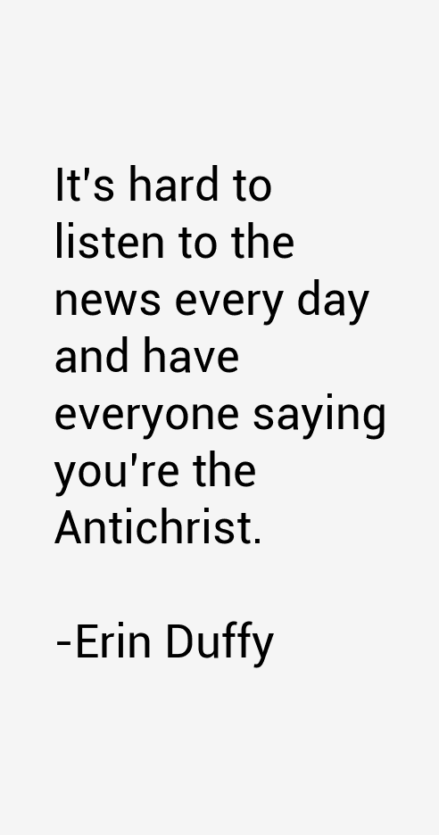 Erin Duffy Quotes