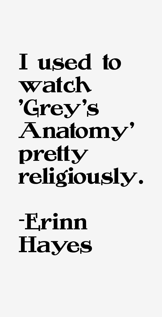 Erinn Hayes Quotes
