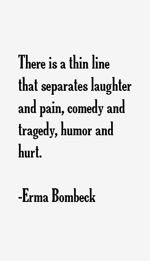Erma Bombeck Quotes