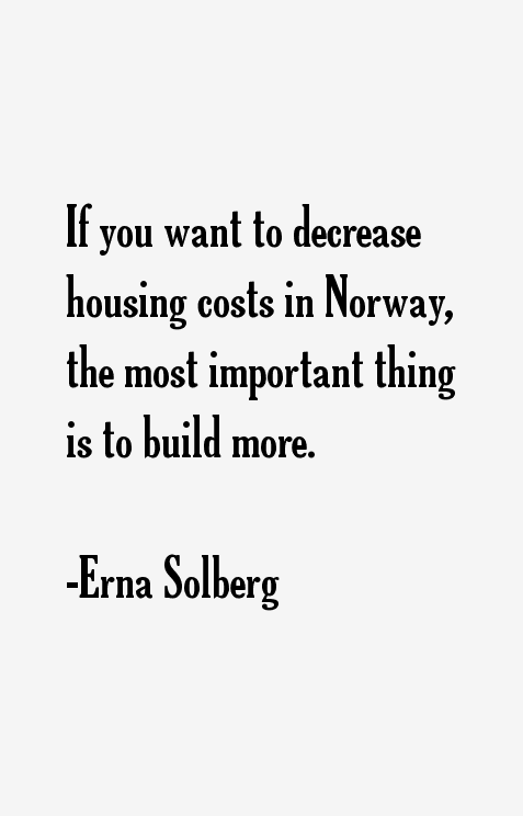 Erna Solberg Quotes