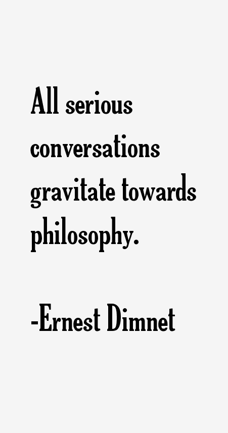 Ernest Dimnet Quotes