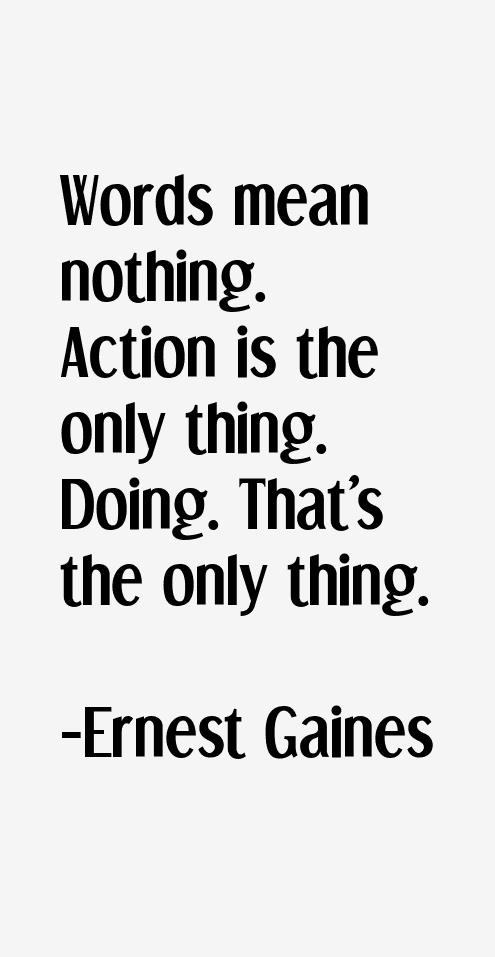 Ernest Gaines Quotes